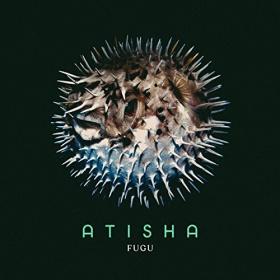 ATISHA - FUGU